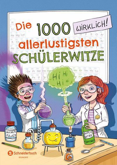 Die 1000 allerlustigsten Schülerwitze