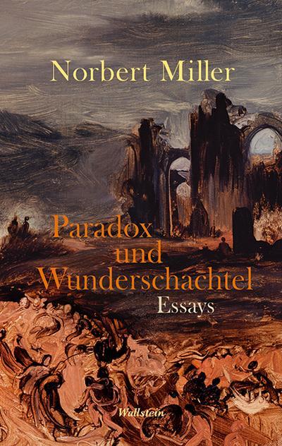 Paradox und Wunderschachtel: Essays