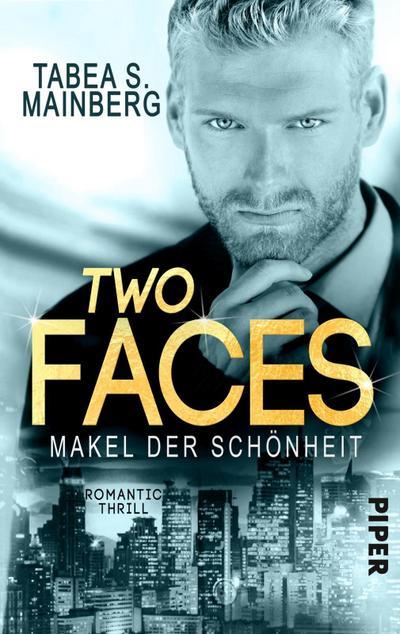 Two Faces - Makel der Schönheit