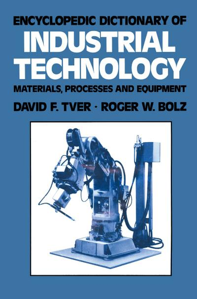 Encyclopedic Dictionary of Industrial Technology