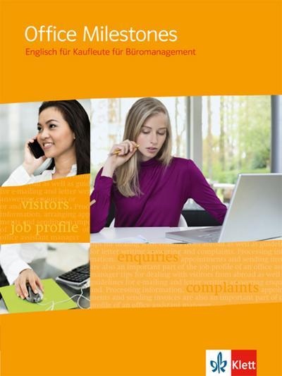 Office Milestones. Englisch für Büromanagement. Schülerbuch