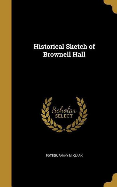 HISTORICAL SKETCH OF BROWNELL