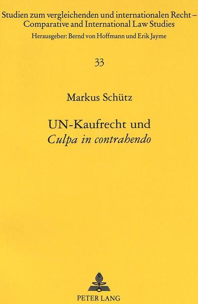 UN-Kaufrecht und «Culpa in contrahendo»