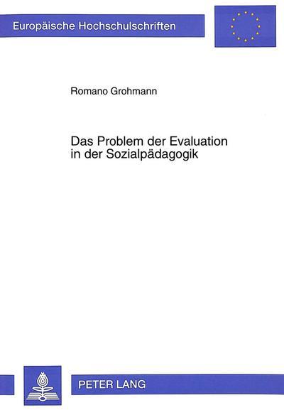 Das Problem der Evaluation in der Sozialpädagogik