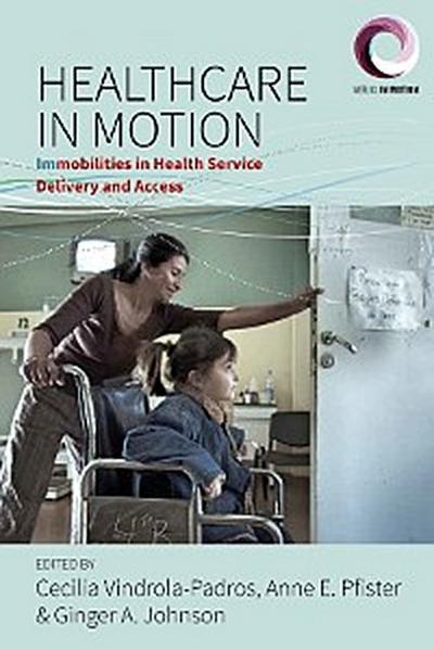 Healthcare in Motion