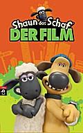 Shaun das Schaf; Der Film; Übers. v. Müller, Carolin; Deutsch; 2 Illustr.