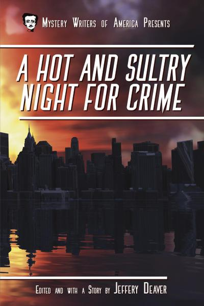 A Hot and Sultry Night for Crime (Mystery Writers of America Presents: Classics, #1)