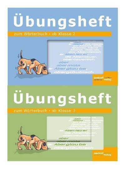 Wörterbuch für die Grundschule Übungsheft zum Wörterbuch, ab Klasse 2 und Klasse 3