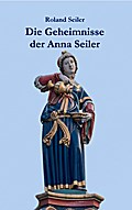 Die Geheimnisse der Anna Seiler: Auf den Spuren der Gründerin des Inselspitals