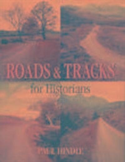 Roads & Tracks for Historians