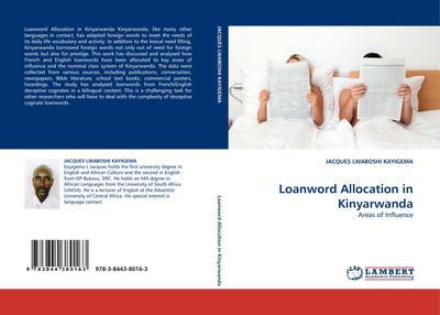 Loanword Allocation in Kinyarwanda