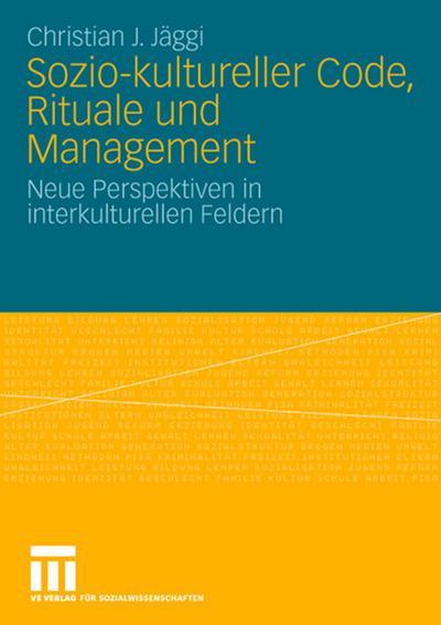 Sozio-kultureller Code, Ritual und Management