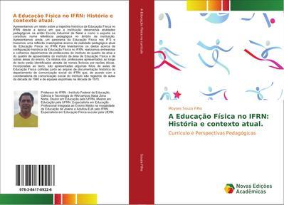 A Educação Física no IFRN: História e contexto atual.