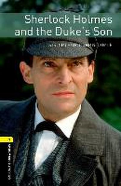 6. Schuljahr, Stufe 2 - Sherlock Holmes and the Duke's Son - Neubearbeitung