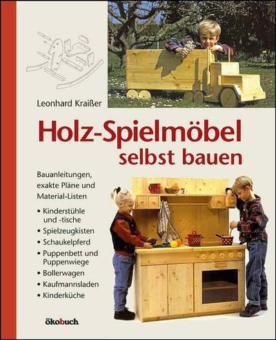 Holz-Spielmöbel selbst bauen