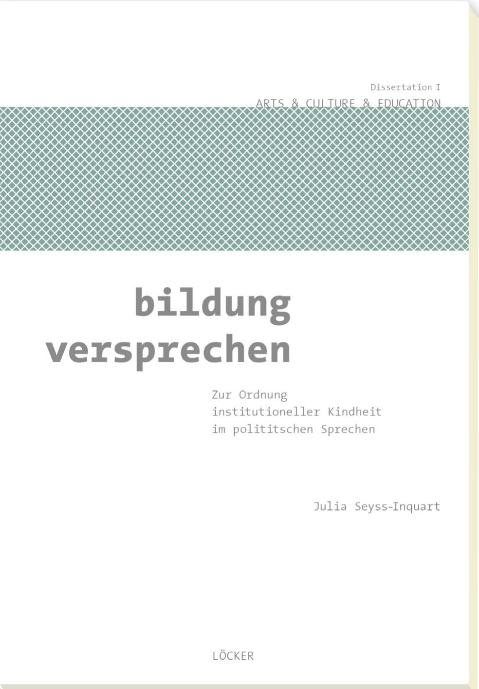 Bildung versprechen 1 - Julia Seyss-Inquart -  9783854097884