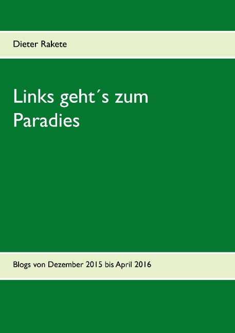 Links geht´s zum Paradies Dieter Rakete