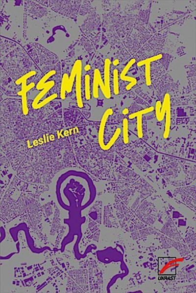 Feminist City: Wie Frauen die Stadt erleben