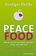 Peace Food: Wie der Verzicht auf Fleisch und  ...