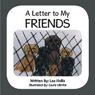 A Letter to My Friends