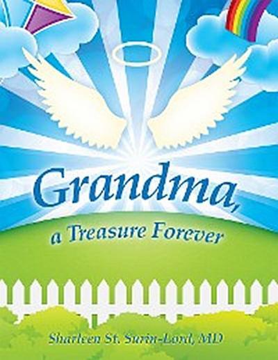Grandma, a Treasure Forever