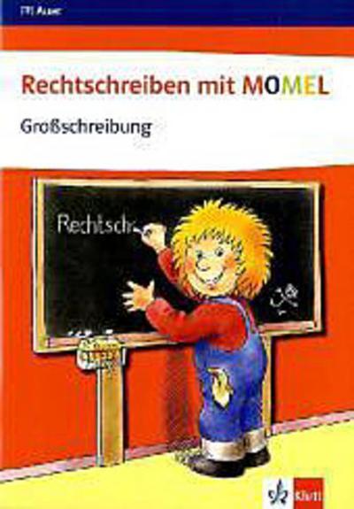 Rechtschreiben mit Momel. Heft 1