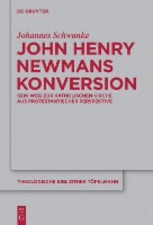 John Henry Newmans Konversion, Johannes Schwanke