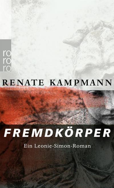 Fremdkörper: Ein Leonie-Simon-Roman