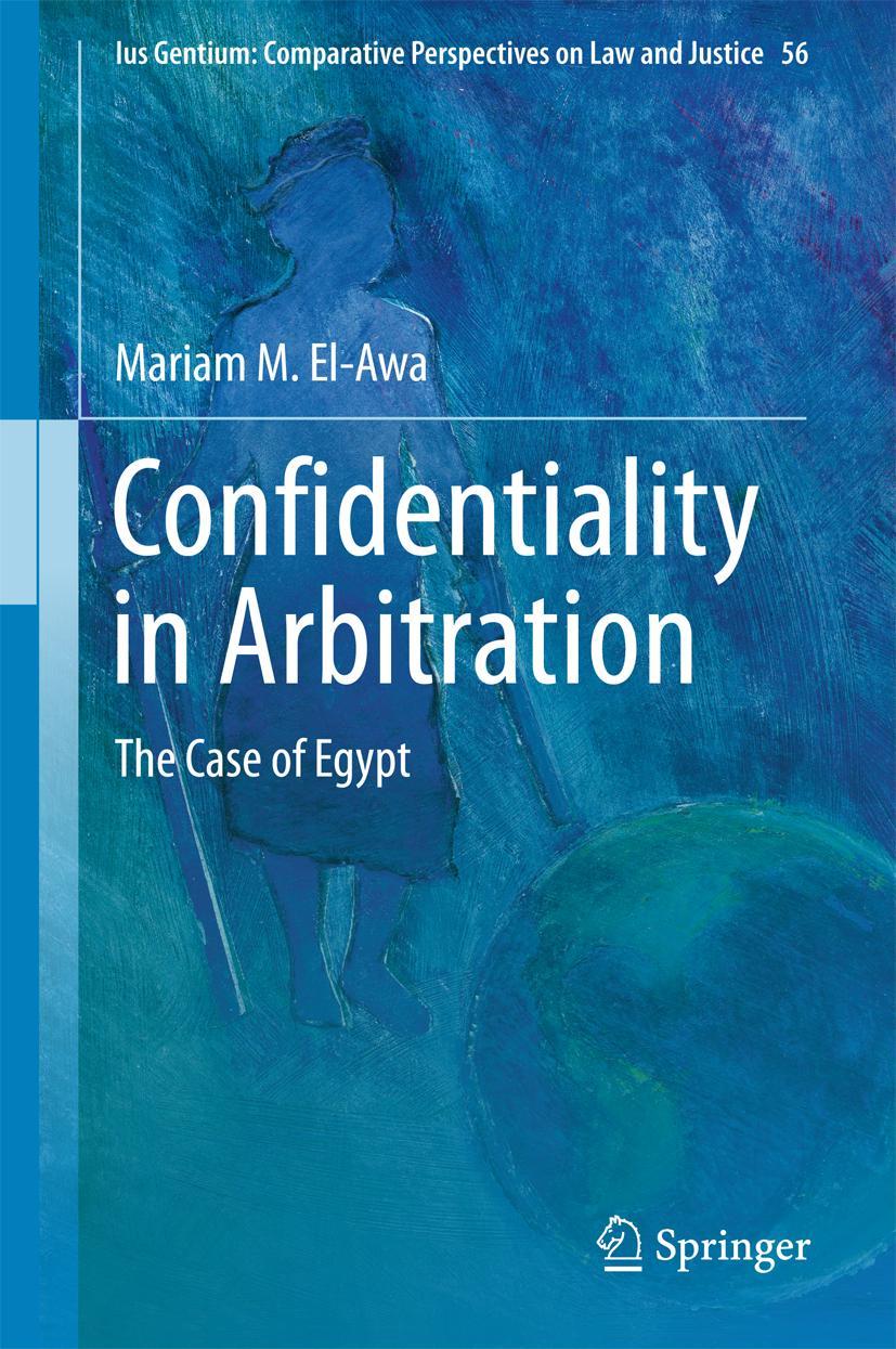 Confidentiality in Arbitration Mariam El-Awa