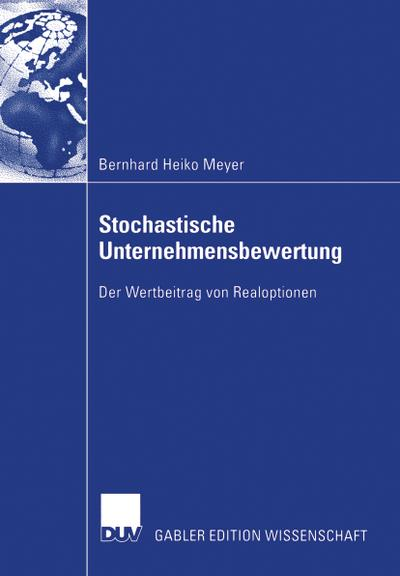 Stochastische Unternehmensbewertung