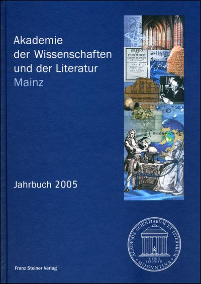 Akademie der Wissenschaften und der Literatur. Jahrbuch 2005. Mit CD-ROM
