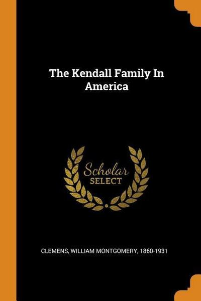 The Kendall Family in America