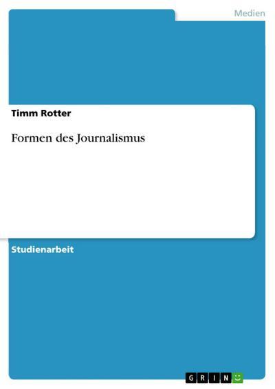 Formen des Journalismus