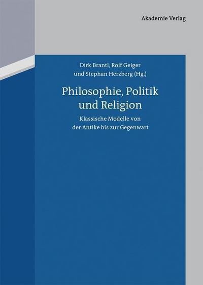 Philosophie, Politik und Religion
