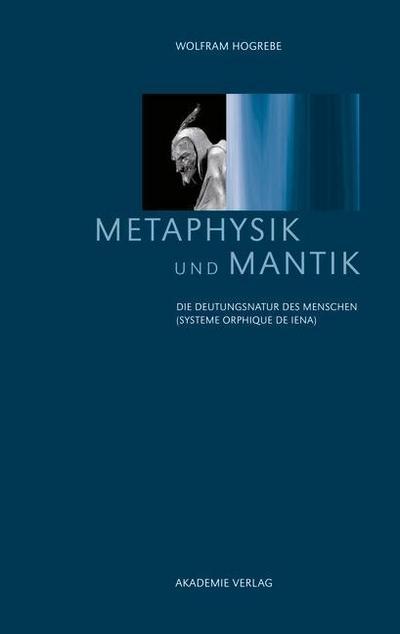 Metaphysik und Mantik
