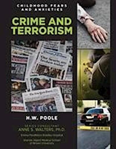 Childhood Fears and Anxieties: Crime and Terrorism