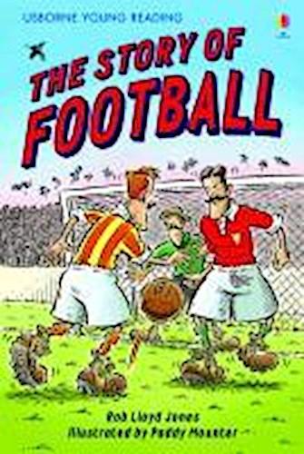 Rob Lloyd Jones ~ The Story of Football. Book + CD 9781409545569