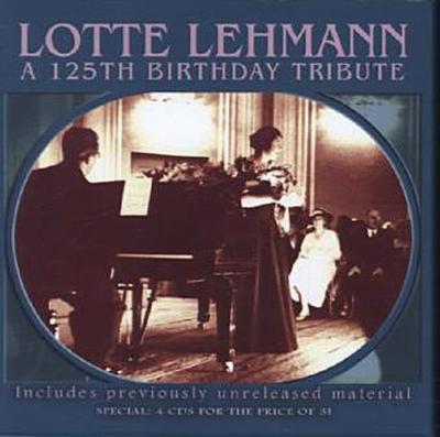 Lotte Lehmann-A 125th Birthday Tribute