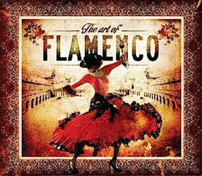 The Art Of Flamenco-Trilogy