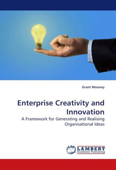 Enterprise Creativity and Innovation