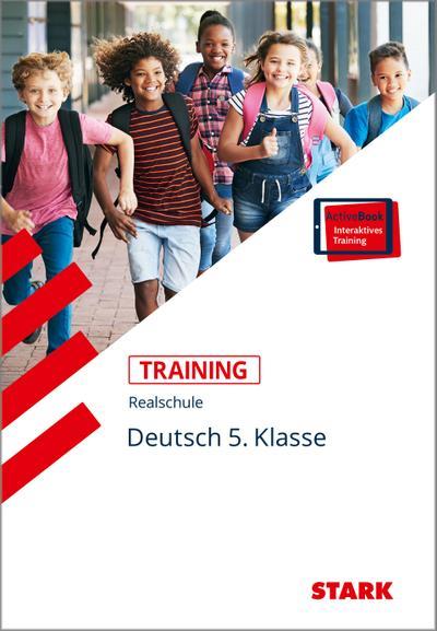 Training Realschule - Deutsch 5. Klasse + ActiveBook
