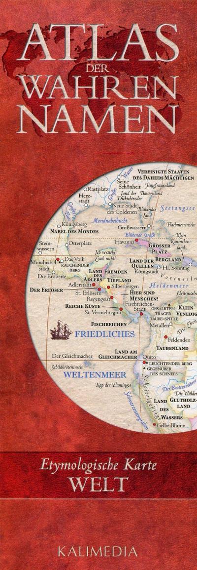 Atlas der Wahren Namen - Welt: Etymologische Karte