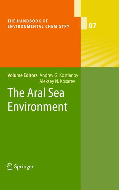The Aral Sea Environment (The Handbook of Environmental Chemistry)