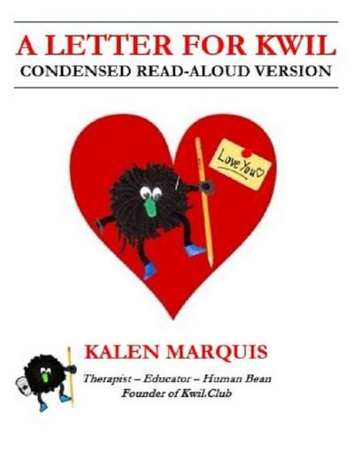 A Letter for Kwil: Condensed Read-Aloud