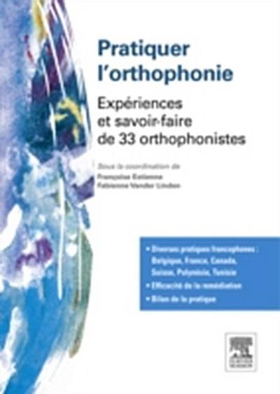Pratiquer l'orthophonie