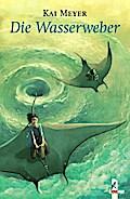 Wellenläufer - Die Wasserweber (Wellenläufer-Trilogie)