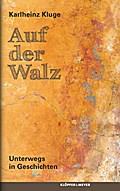 Auf der Walz; Unterwegs in Geschichten; Deuts ...