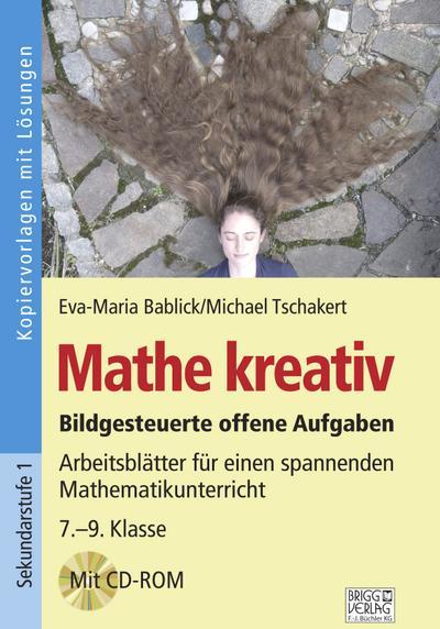 Mathe kreativ 7.-9. Klasse