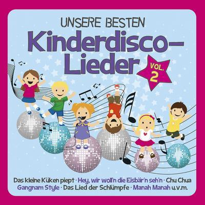 Familie Sonntag - UNSERE BESTEN Kinderdisco-Lieder Vol. 2