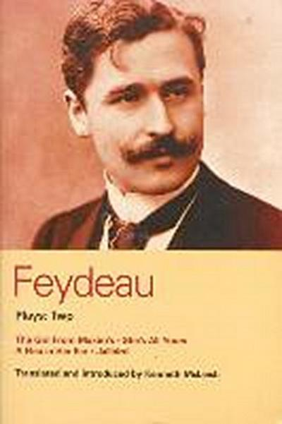 Feydeau Plays: 2: The Girl from Maxim's; She's All Yours; Jailbird